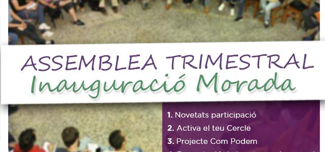 Assemblea Trimestral de Inauguració de La Morada